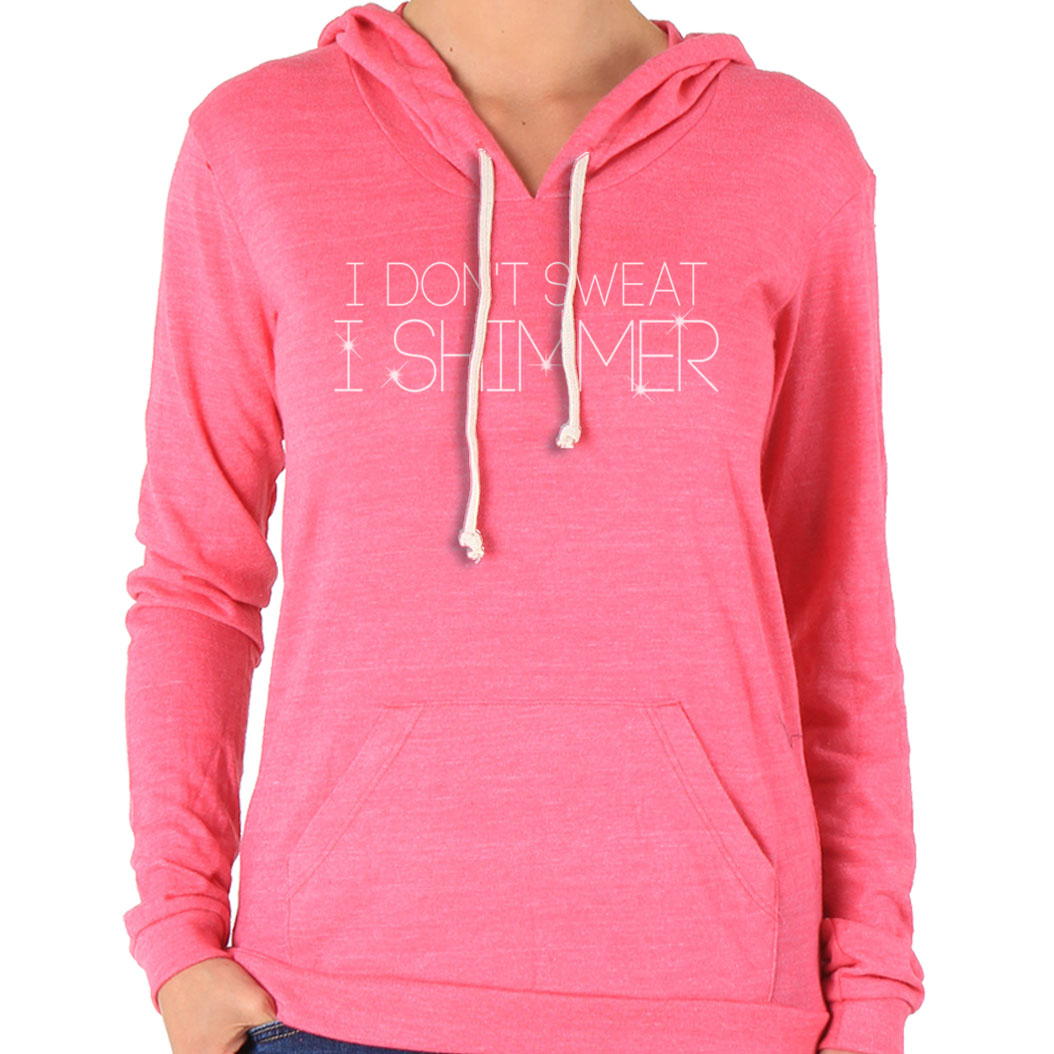 FROSTY-TEES-WOMENS-I-DONT-SWEAT-I-SHIMMER-EXERCISE-ALTERNATIVE-APPAREL-HOODIE